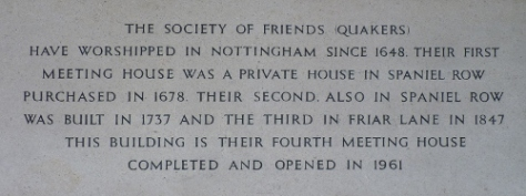 The Society of Friends (Quakers) have worshipped in Nottingham since 1648.